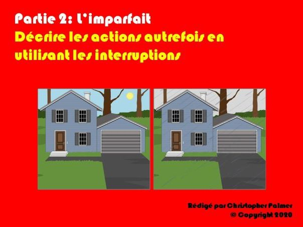 French: Imperfect Tense (Key Stage 3): Part 2: Regular verbs - describing in the past