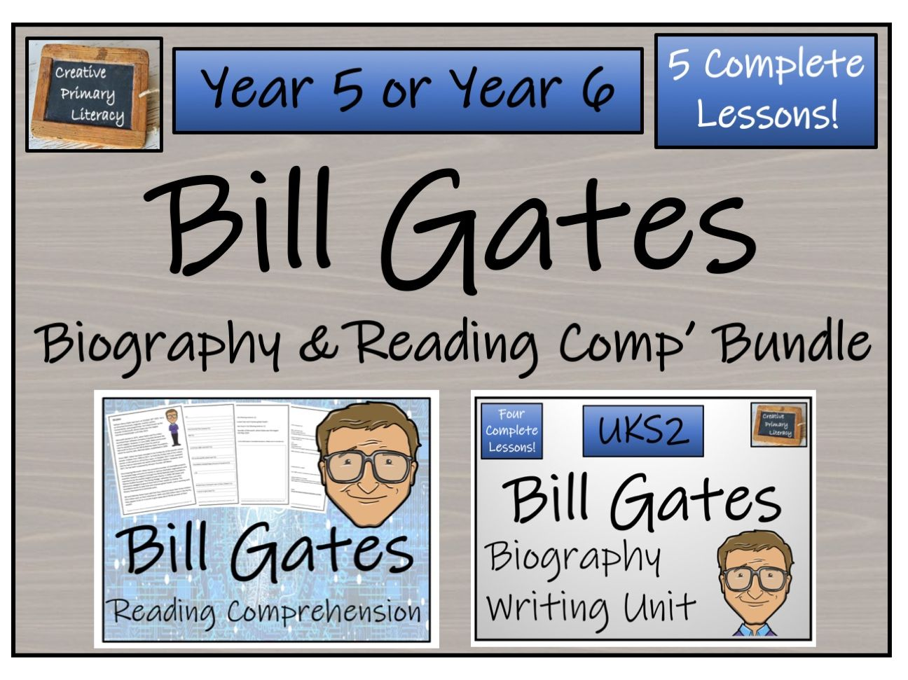UKS2 Literacy - Bill Gates Reading Comprehension & Biography Bundle