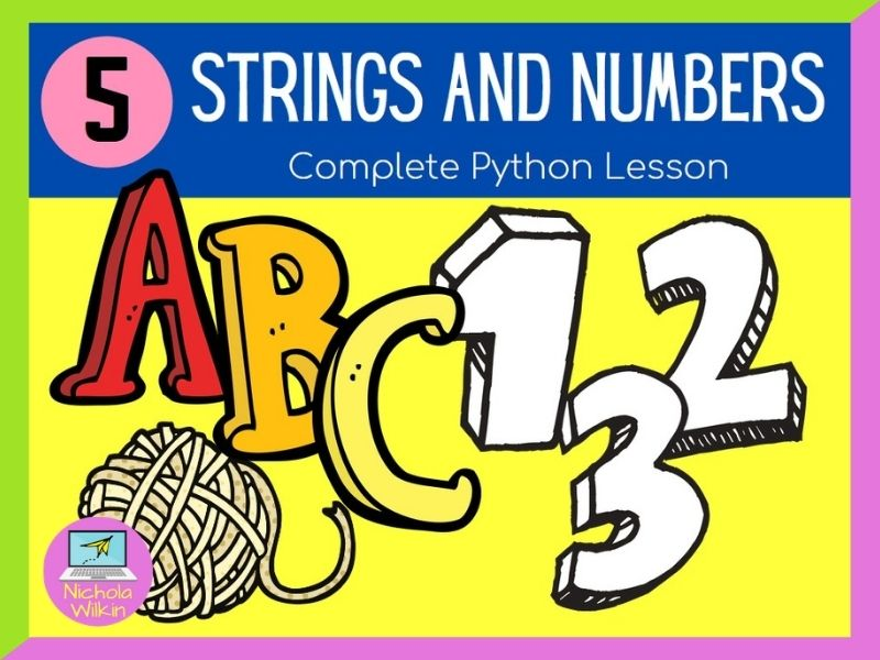Python Strings and Numbers Lesson