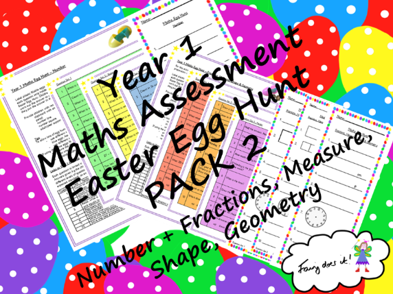 Year 1 Maths Assessment Easter Egg Hunt PACK 2 - Number + Fractions, Measure, Shape, Geometry