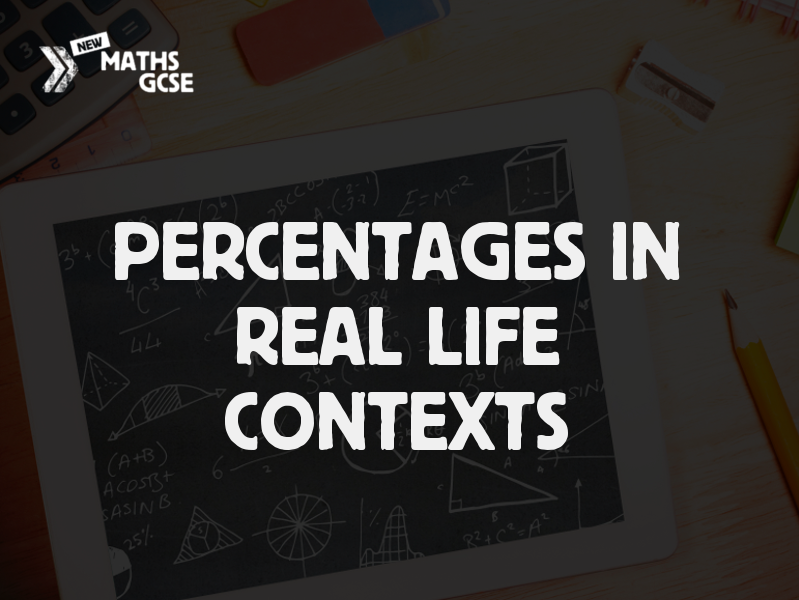 Percentages in Real Life Contexts - Complete Lesson