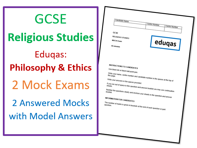 Eduqas GCSE Religious Studies: Philosophy & Ethics Mock Exams and Model Answers