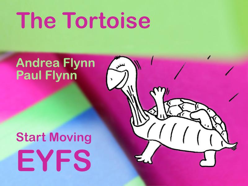 Start Moving - EYFS - The Tortoise