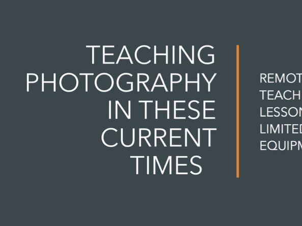 Teaching photography REMOTE Lesson ideas