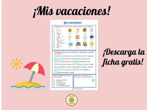 Las vacaciones ficha- Holidays Spanish worksheet-vocabulary, reading and writing
