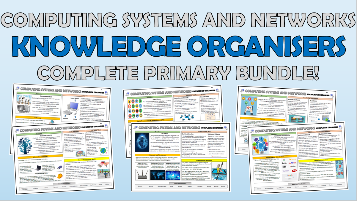 Computing Systems and Networks - Primary Knowledge Organisers Bundle!