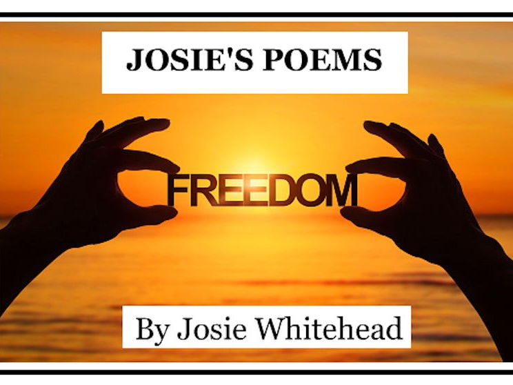 Freedom - A Poem for National Poetry Day 2017 - By Josie Whitehead