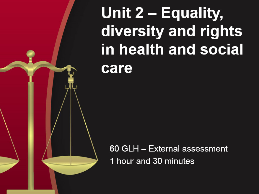 Cambridge Technical 2016 Health and social - Unit 2 (exam) Equality and diversity bundle