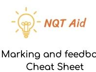 NQTs: Cheat Sheet...Marking and feedback