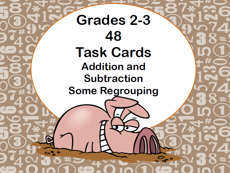 Addition and Subtraction -Some Regrouping-48 Task Cards