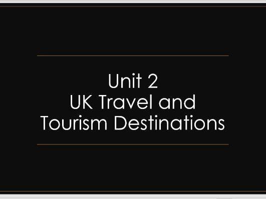 U2 The UK as a Destination P1 PPT