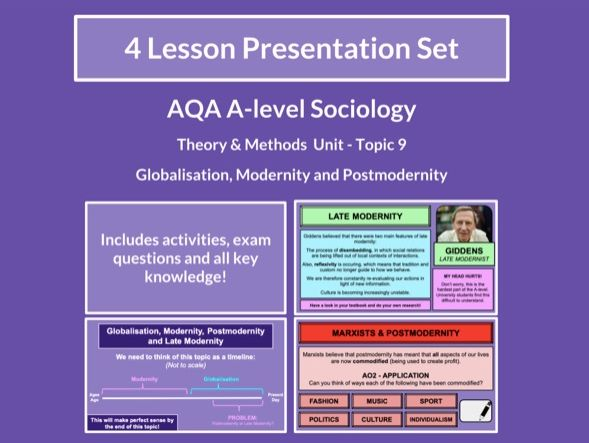 Globalisation, Modernity and Postmodernity - AQA A-level Sociology - Theory and Methods - Topic 9
