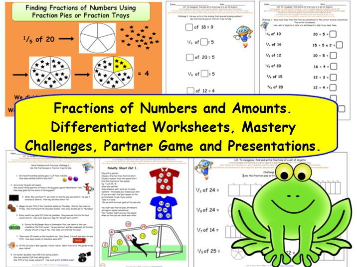 Y3 Y4  Fractions of a set of objects, numbers & amounts - differentiated challenges & presentations