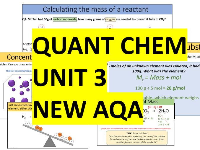 AQA Combined Science Trilogy - Chemistry Whole Unit 3 - Quantitative Chemistry (Quant Chem)
