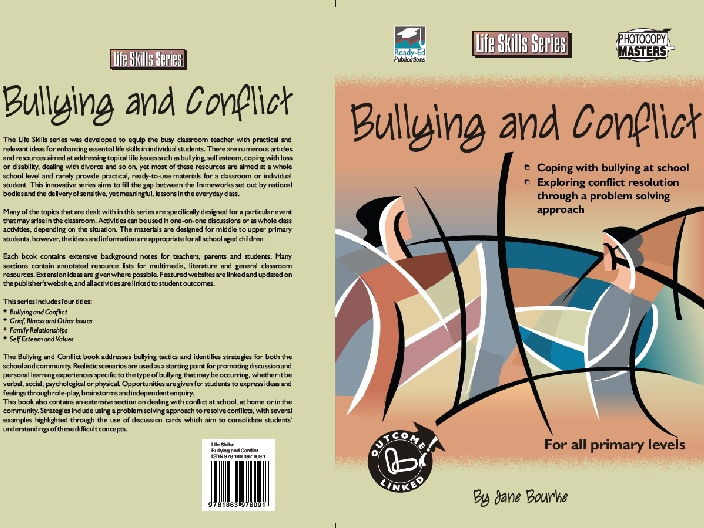 The Life Skills Series: Bullying and Conflict