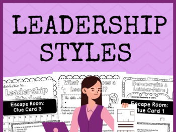 Leadership Styles - Resource BUNDLE