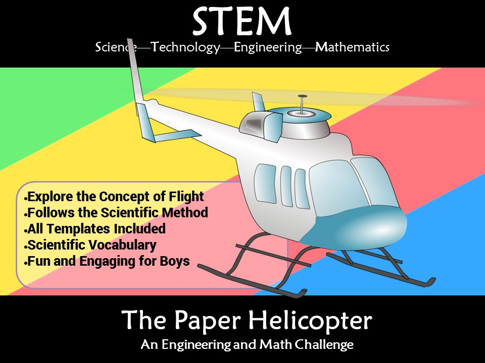 STEM Flight Paper Helicopter: A Science and Engineering Challenge