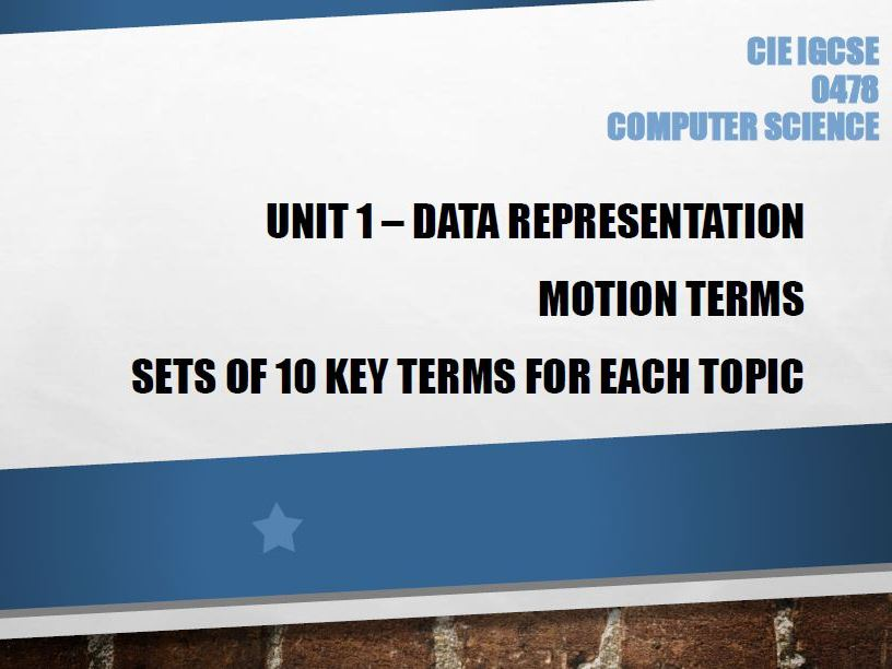 Computer Science GCSE Unit: 1  Data Representation - Motion terms - Learn the key terms
