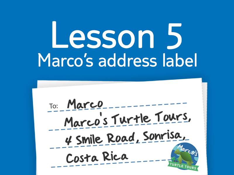 Lesson 5 - Activity 1: Marco's address label