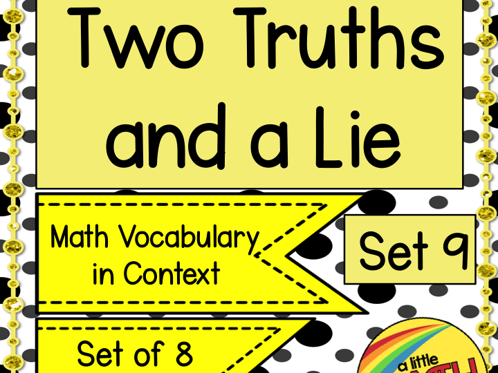 Two Truths and a Lie Math Vocabulary Set 9