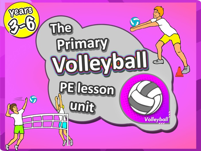 Volleyball Unit - PE Sport Unit with lesson plans, drills & games - Years 3-6