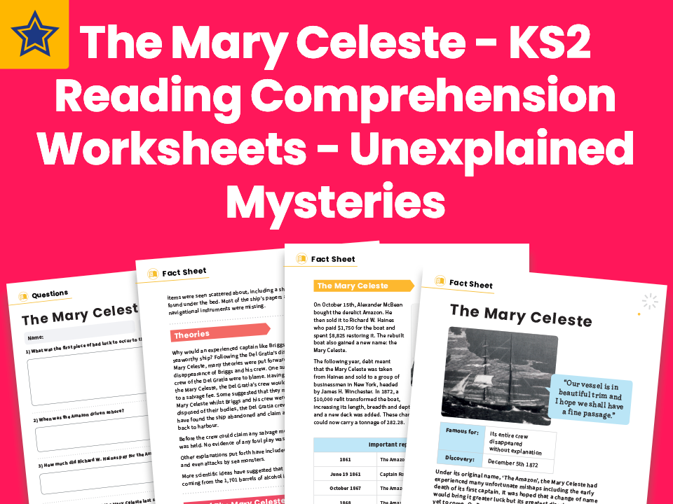 The Mary Celeste - KS2 Reading Comprehension Worksheets - Unexplained Mysteries
