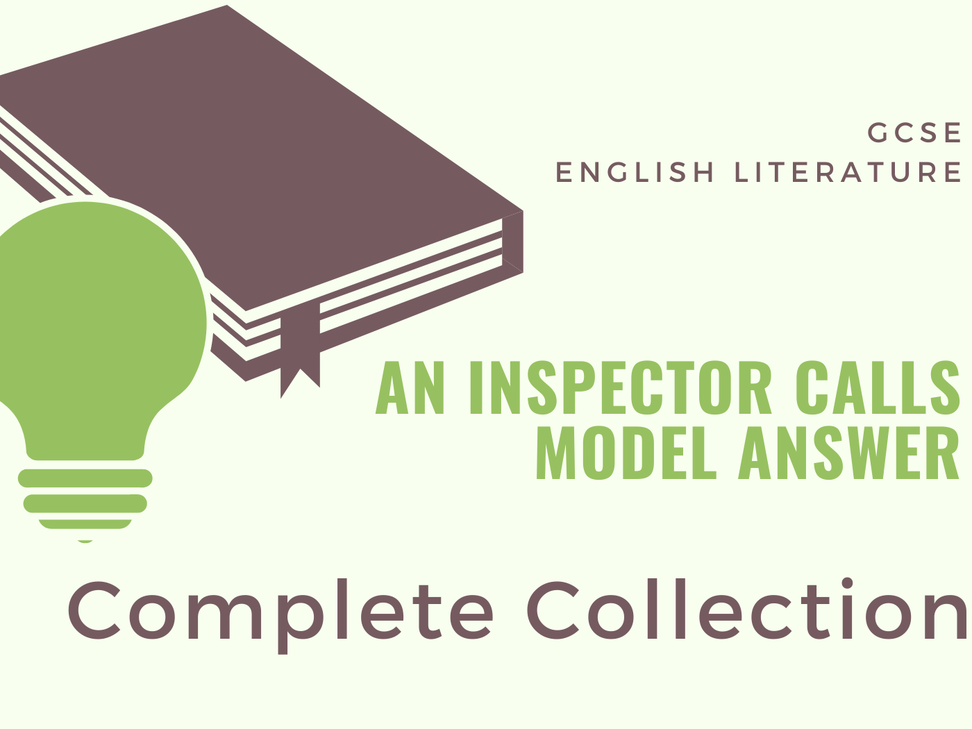 An Inspector Calls - Model Answers: Complete Collection