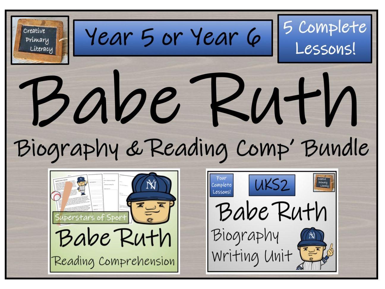 UKS2 History - Babe Ruth Reading Comprehension & Biography Bundle