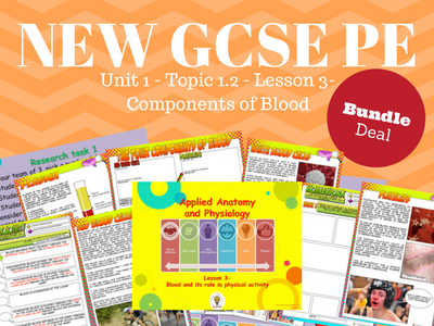 NEW Edexcel GCSE PE Unit 1 – Topic 1.2 – Cardiovascular System Lesson 3 – Components of Blood (BUNDLE)