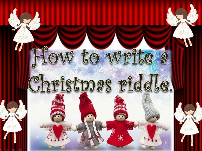 Y2/KS2 How to write a Christmas riddle power-point lesson of 16 slides.