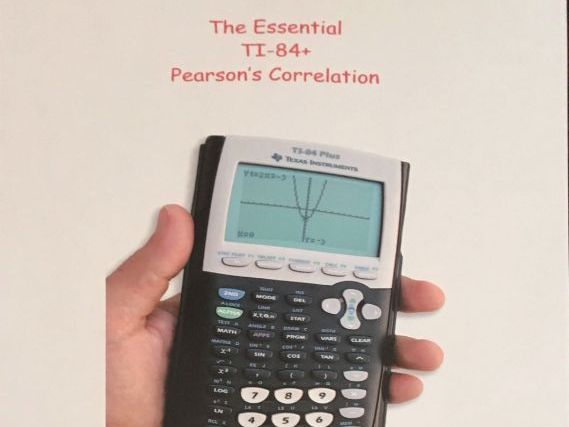 Pearson's Product Moment Correlation on the TI-84+ GDC - A Simple Guide