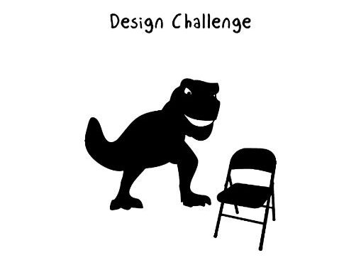 Dino-Chair Design Challenge