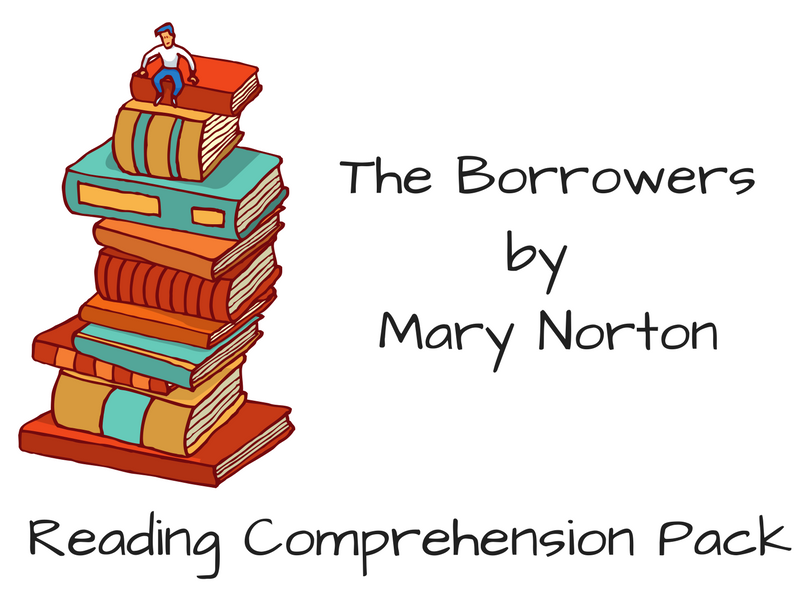 The Borrowers - Reading Comprehension