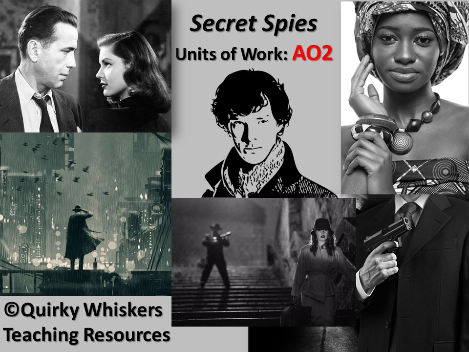 AQA Step Up to English Gold AO2 LESSONS Component 2 Secret Spies