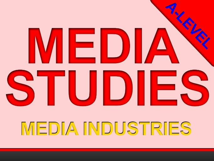 The Film Industry - A-LEVEL - INDIVIDUAL LESSON - MEDIA INDUSTRIES
