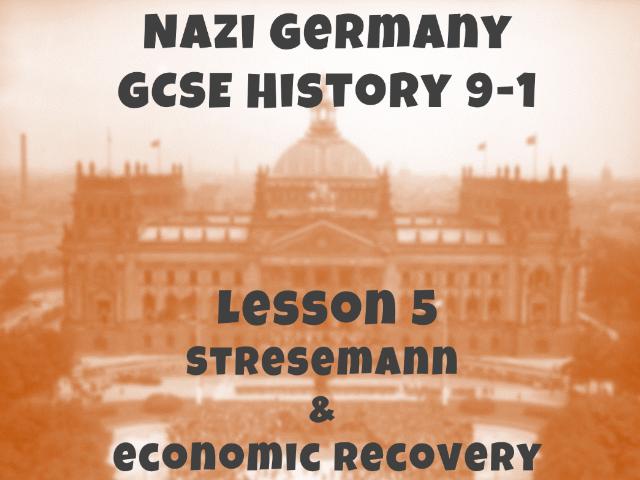 Nazi Germany - GCSE History 9-1 - Stresemann and economic recovery