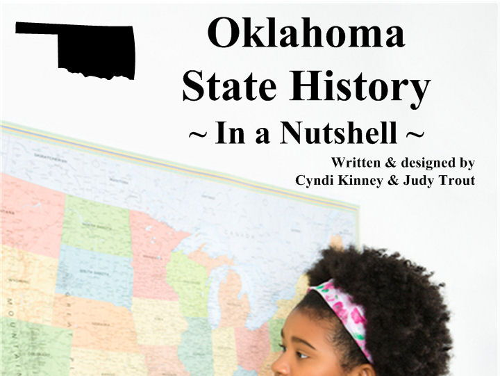 Oklahoma State History In a Nutshell