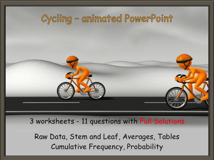 GCSE Statistics animated PowerPoint and worksheets - with animated Full Solutions
