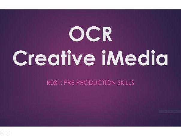 OCR Creative iMedia R081: Pre-Production L1