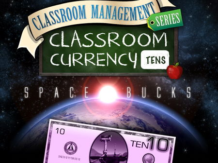 Classroom Currency: Space Bucks 10s - Class Economics