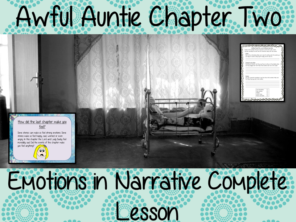 Writing Emotion in Narratives, Complete English Lesson on Awful Auntie