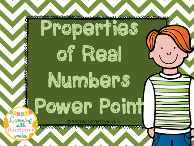 Properties of Real Numbers Power Point and Worksheets