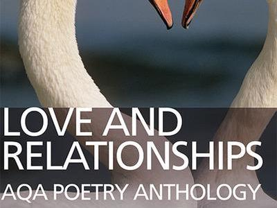 AQA GCSE 9-1 Poetry COMPLETE NOTES FOR LOVE AND RELATIONSHIPS