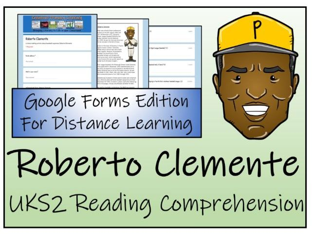 UKS2 Roberto Clemente Reading Comprehension & Distance Learning Activity