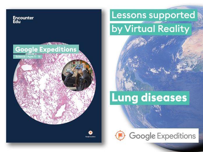 Lung diseases #GoogleExpeditions Science KS3 KS4