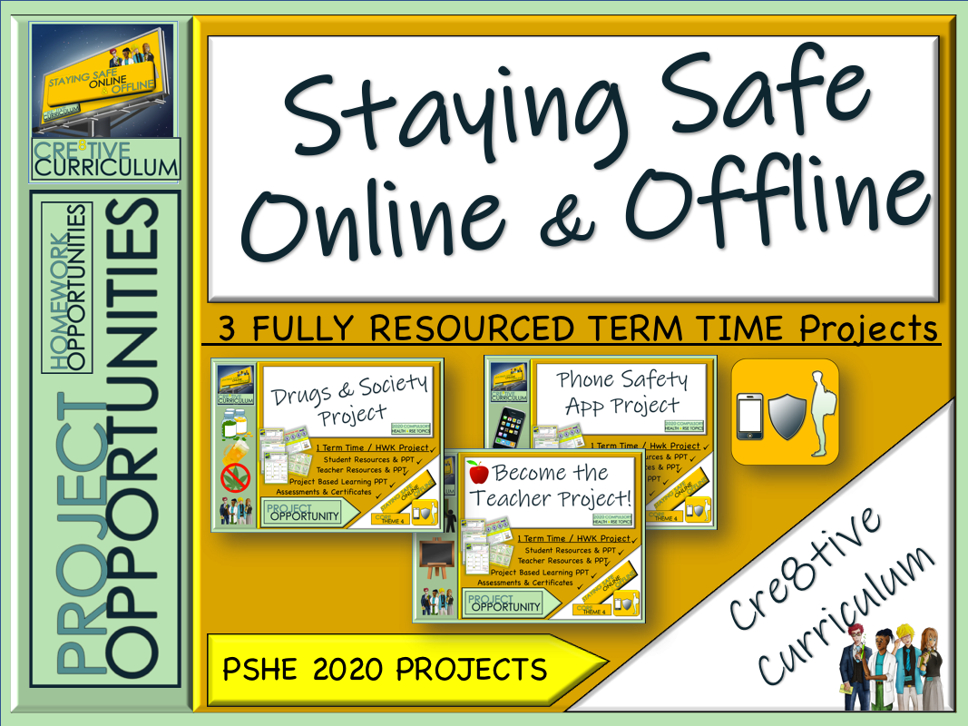 Staying Safe Online and Offline Projects.