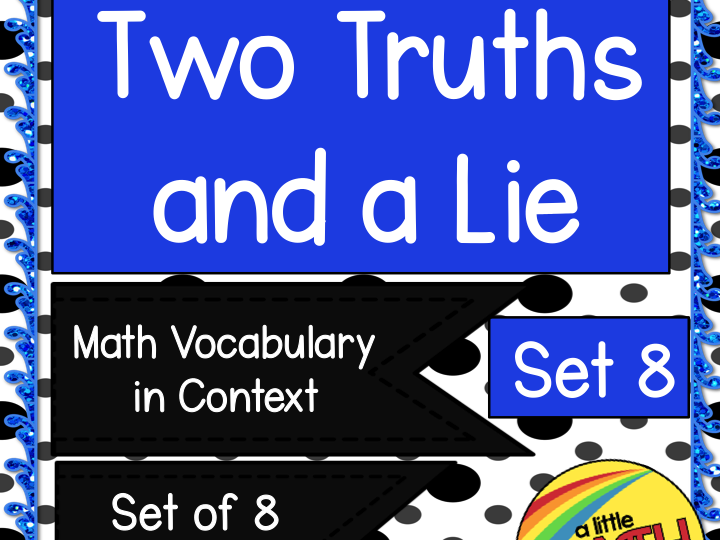 Two Truths and a Lie Math Vocabulary Set 8