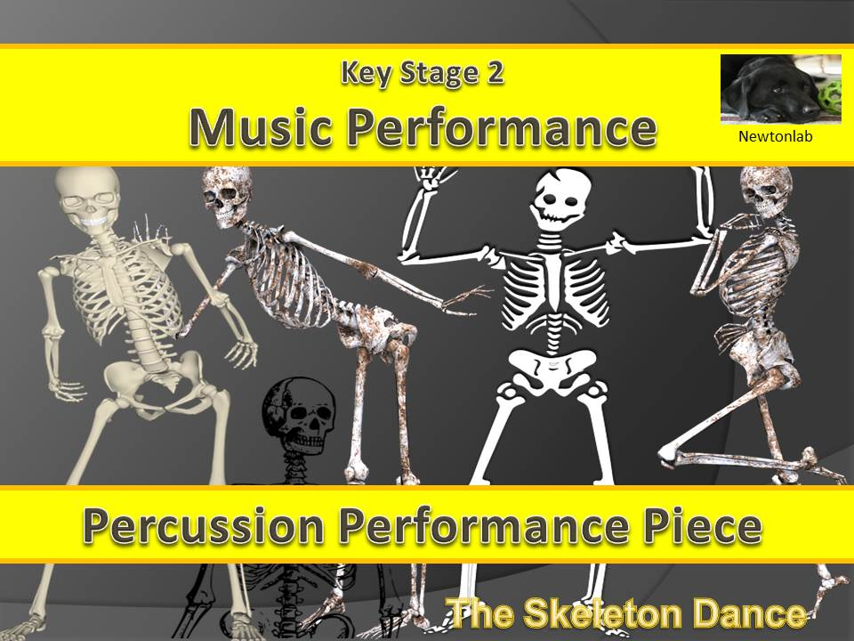 The Skeleton Dance-Simple Percussion Performance Piece - Key Stage 2