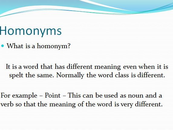 KS2 Grammar - Homonyms - Same spelling: different meaning