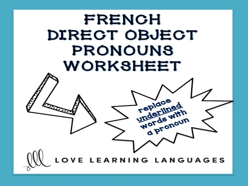 Gcse French French Direct Object Pronouns Worksheet Complment D